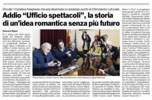 """Addio """"Ufficio Spettacoli"""", la storia di un'idea romantica senza più futuro"""